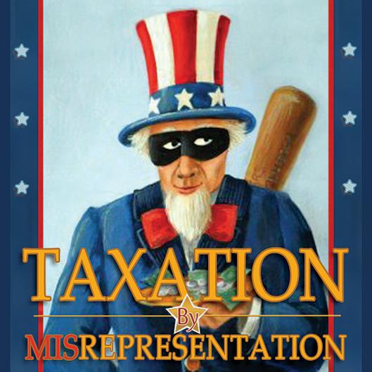 taxation-by-misrepresentation